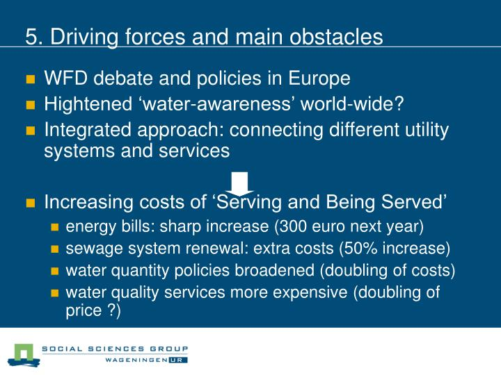 5. Driving forces and main obstacles