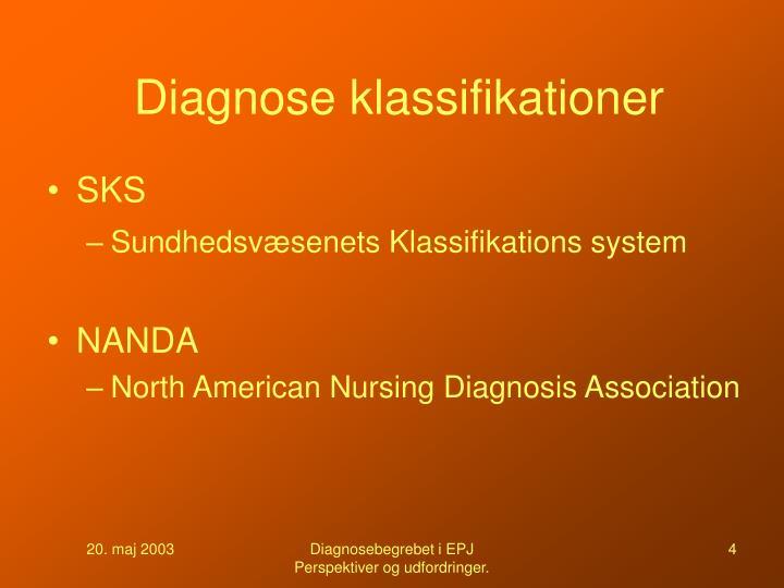 Diagnose klassifikationer