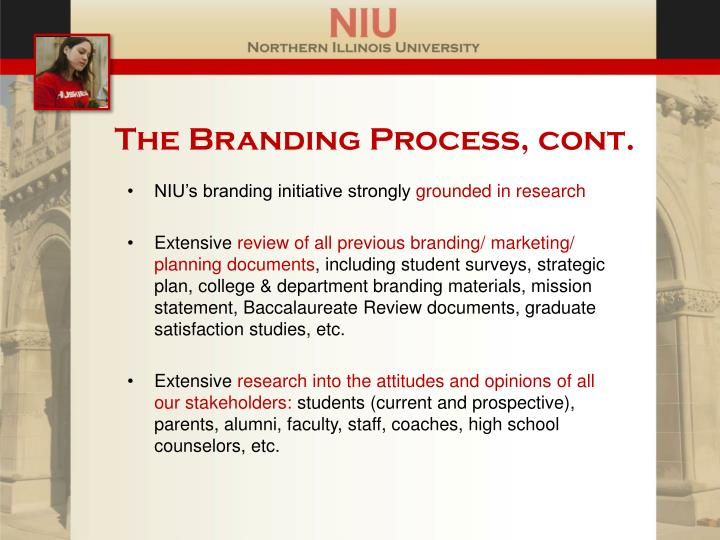 The Branding Process, cont.