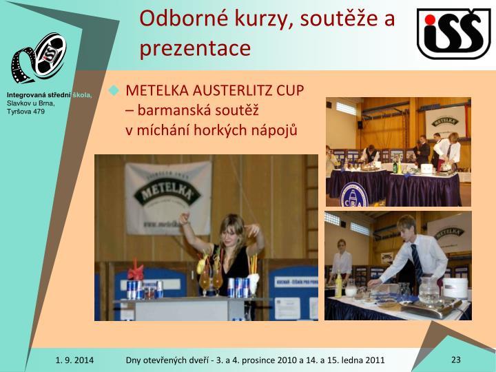Odborné kurzy, soutěže a prezentace