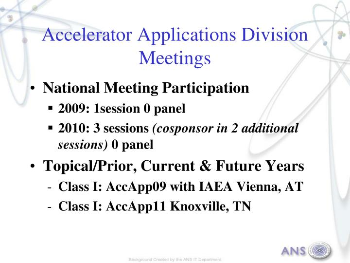 Accelerator Applications Division Meetings