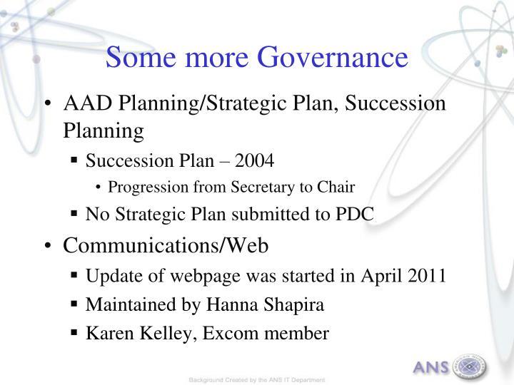 Some more Governance