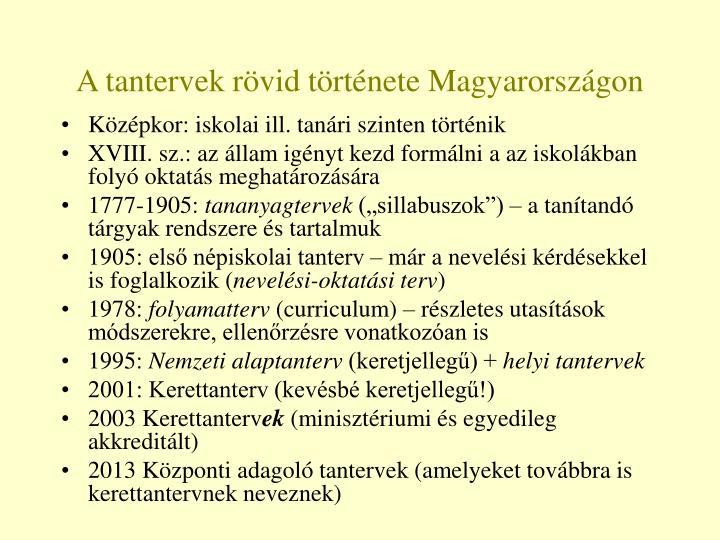 A tantervek rövid története Magyarországon