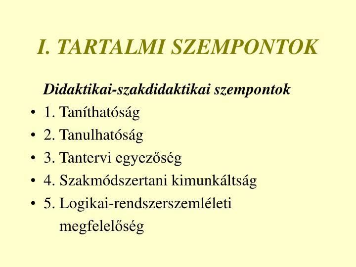 I. TARTALMI SZEMPONTOK