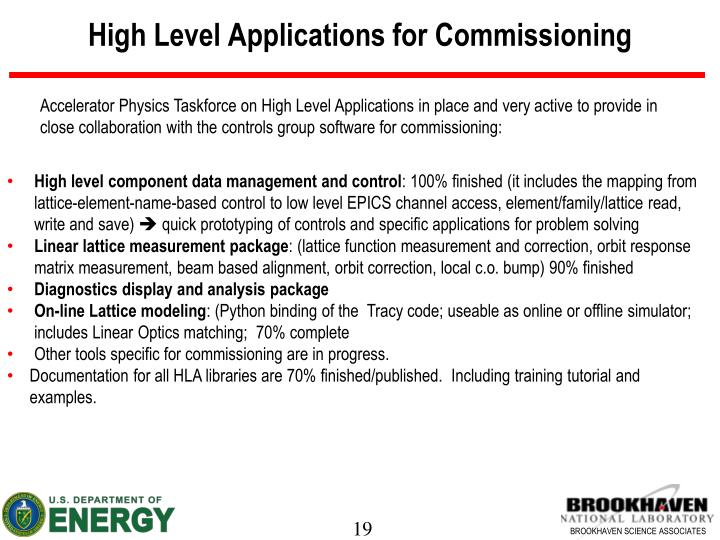 High Level Applications for Commissioning