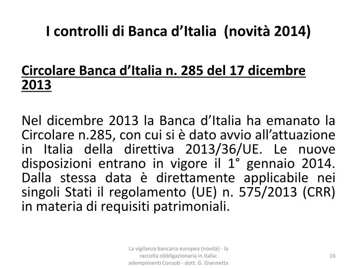 I controlli di Banca d'Italia  (novità 2014)