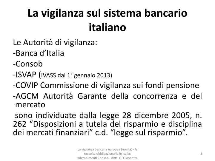La vigilanza sul sistema bancario italiano