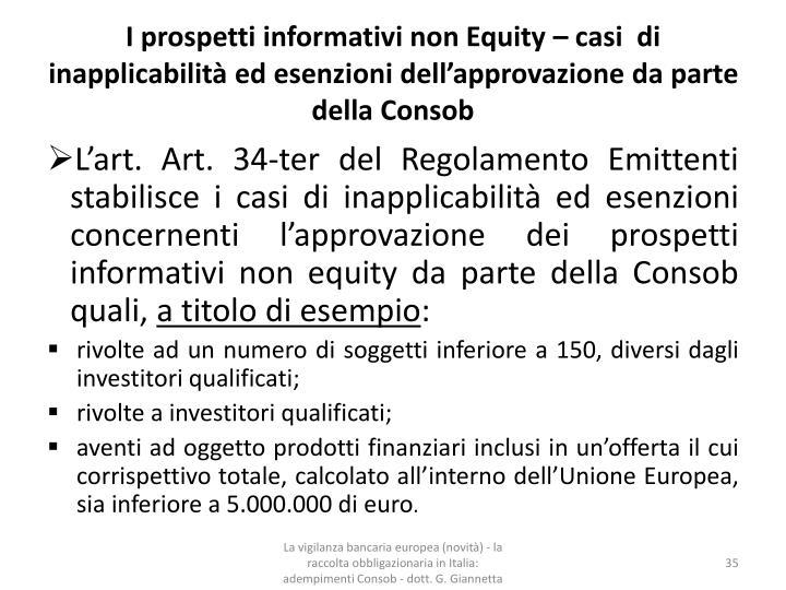 I prospetti informativi non Equity – casi  di inapplicabilità ed esenzioni dell'approvazione da parte della Consob