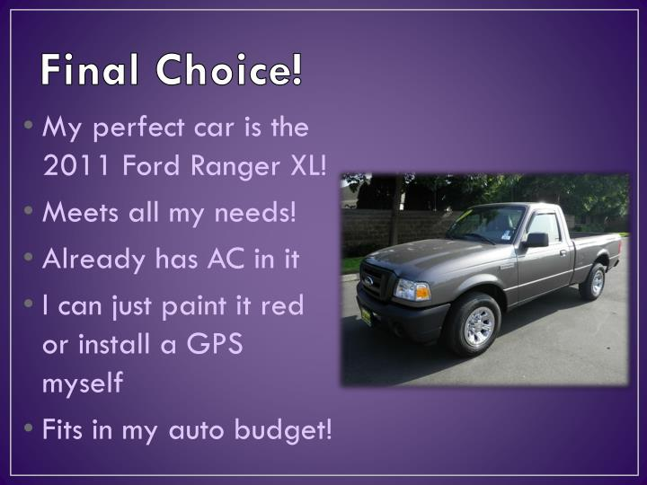 Final Choice!