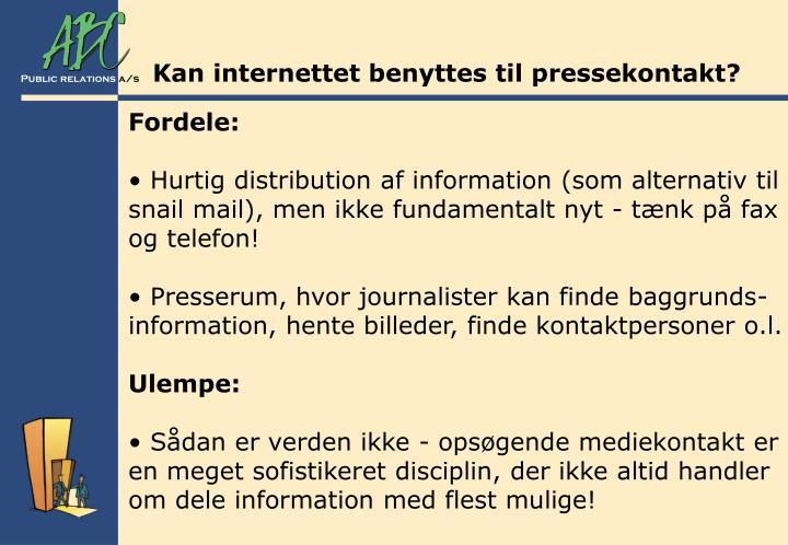 Kan internettet benyttes til pressekontakt?