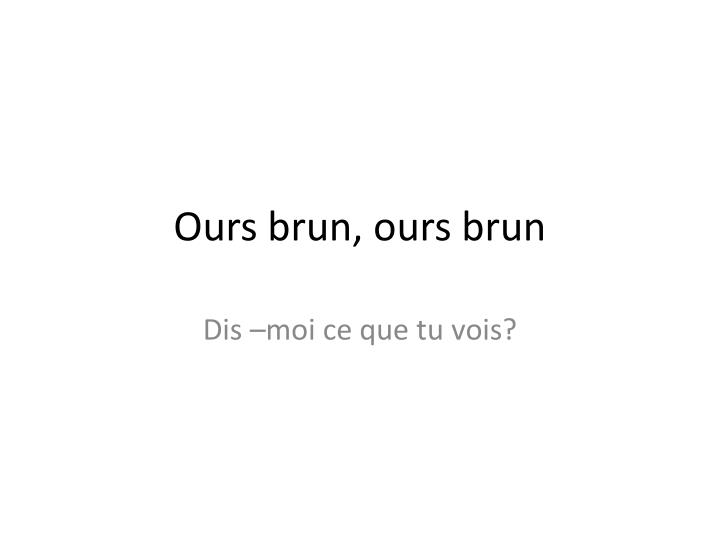 ours brun ours brun