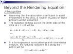beyond the rendering equation absorption2