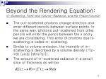 beyond the rendering equation in scattering field and volume radiance and the phase function