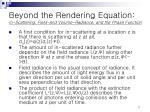 beyond the rendering equation in scattering field and volume radiance and the phase function1