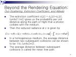 beyond the rendering equation out scattering extinction coefficient and albedo1