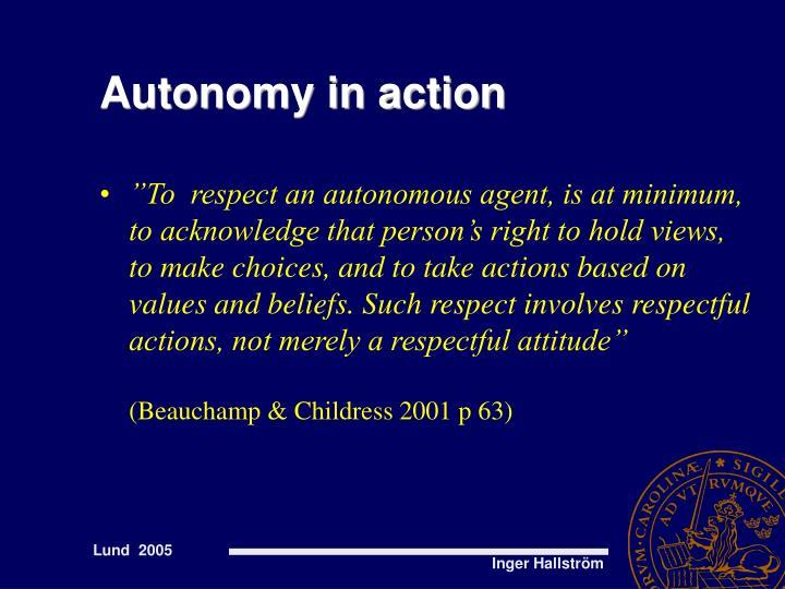Autonomy in action