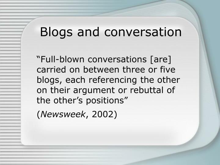 Blogs and conversation