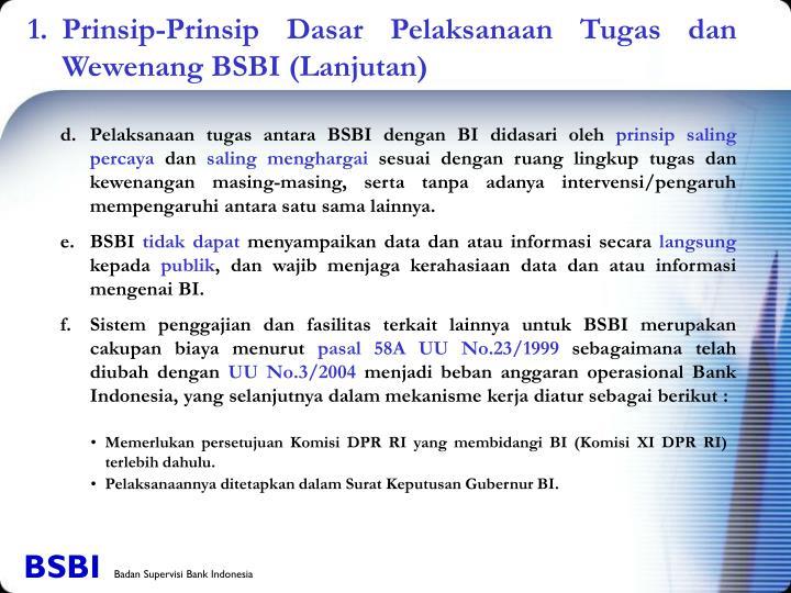 1. Prinsip-Prinsip Dasar Pelaksanaan Tugas dan Wewenang BSBI (Lanjutan)