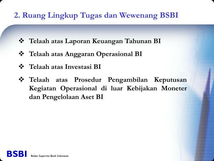 2. Ruang Lingkup Tugas dan Wewenang BSBI