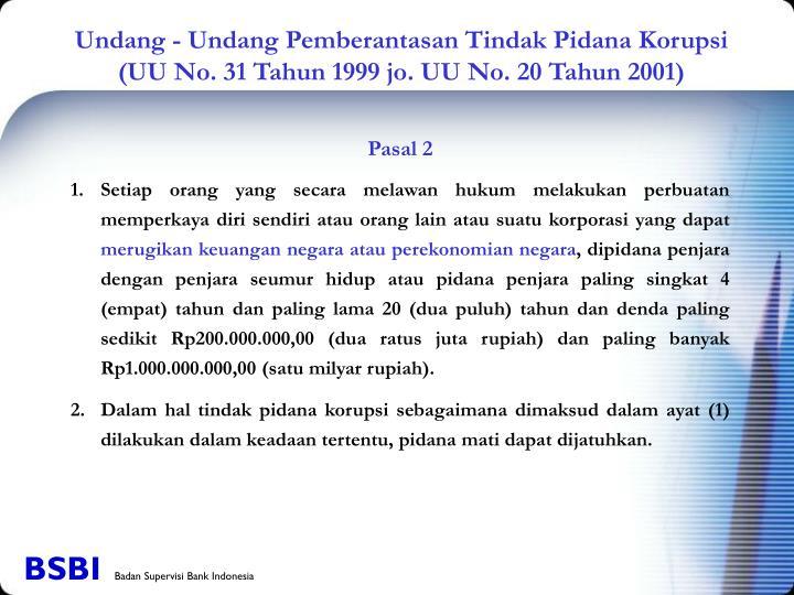 Undang - Undang Pemberantasan Tindak Pidana Korupsi