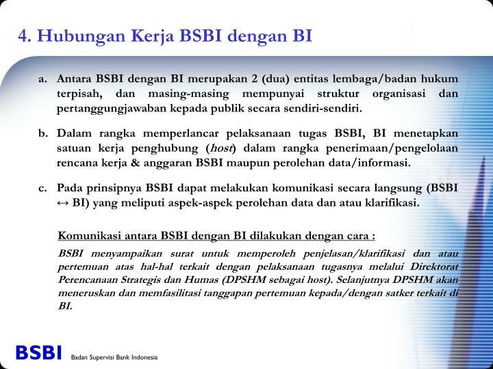 4. Hubungan Kerja BSBI dengan BI