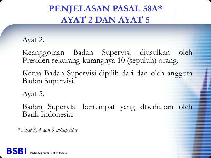 PENJELASAN PASAL 58A*