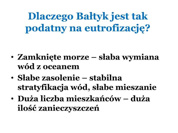 Dlaczego Bałtyk jest tak podatny na eutrofizację?