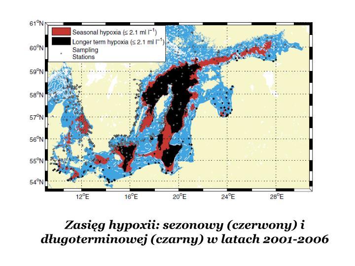 Zasięg hypoxii: sezonowy (czerwony) i długoterminowej (czarny) w latach 2001-2006