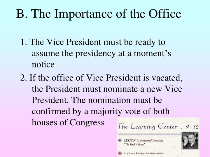 B. The Importance of the Office