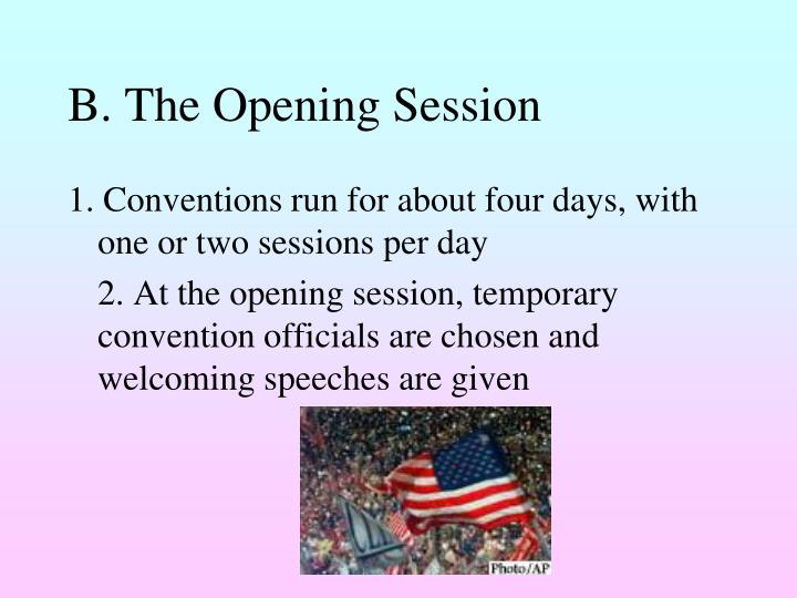 B. The Opening Session