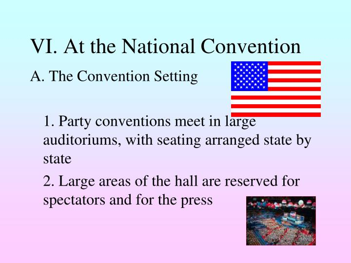 VI. At the National Convention