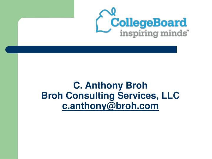 C. Anthony Broh