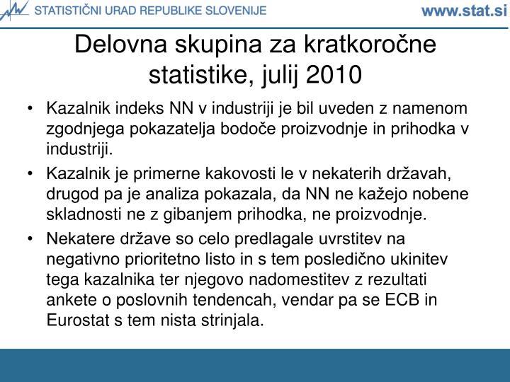 Delovna skupina za kratkoročne statistike, julij 2010