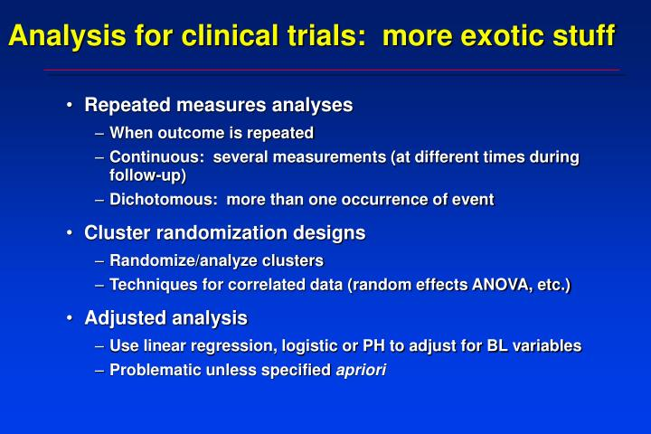 Analysis for clinical trials:  more exotic stuff