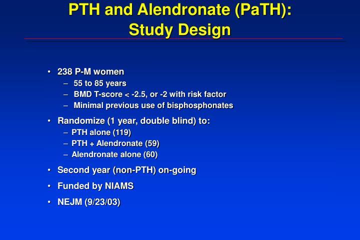 PTH and Alendronate (PaTH):