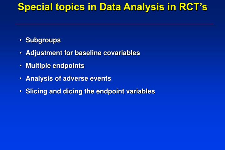 Special topics in Data Analysis in RCT's