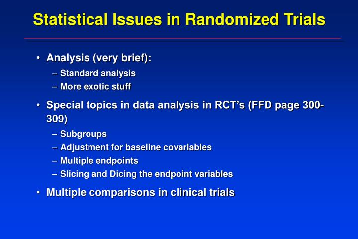 Statistical issues in randomized trials