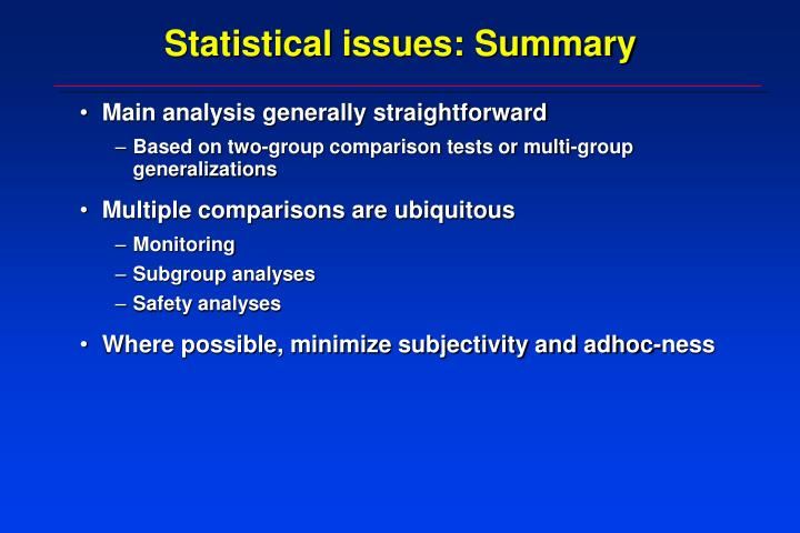 Statistical issues: Summary