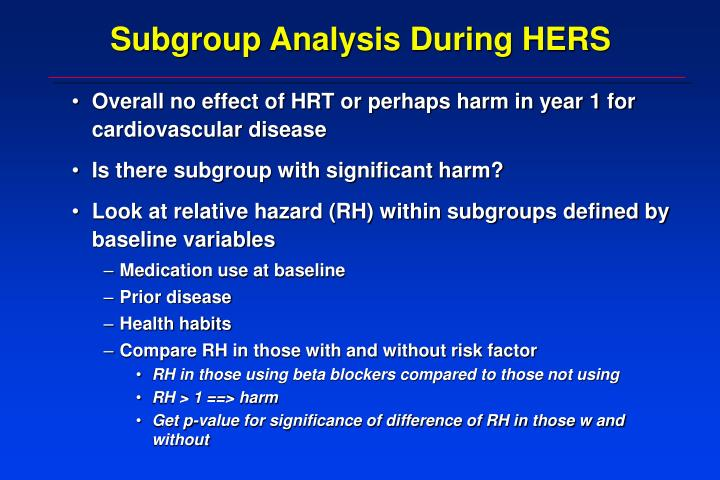 Subgroup Analysis During HERS