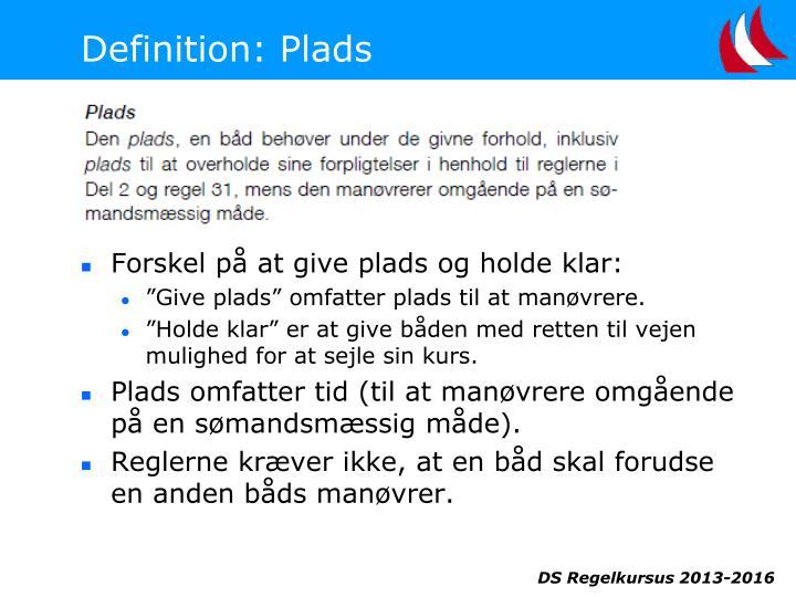 Definition: Plads