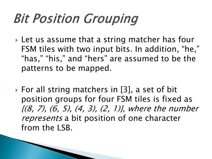 Bit Position Grouping