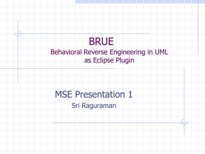 brue behavioral reverse engineering in uml as eclipse plugin