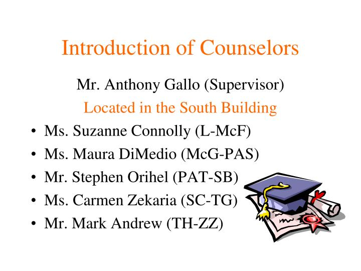 Introduction of counselors1