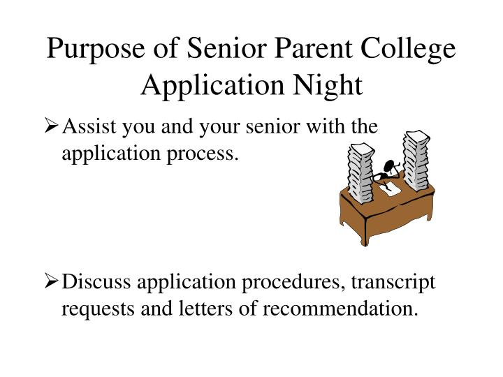 Purpose of Senior Parent College Application Night