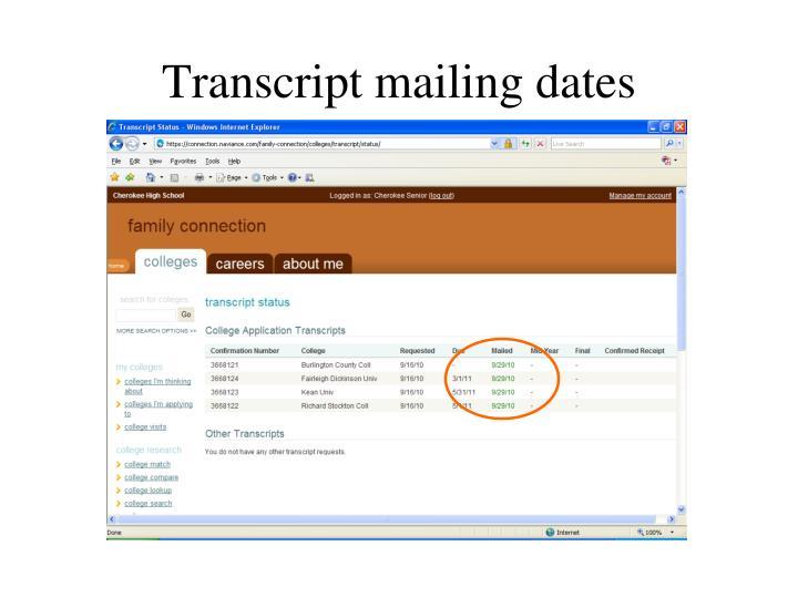 Transcript mailing dates