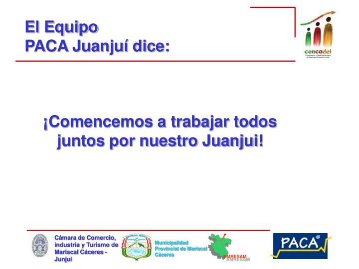 ¡Comencemos a trabajar todos juntos por nuestro Juanjui!