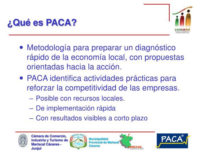 ¿Qué es PACA?