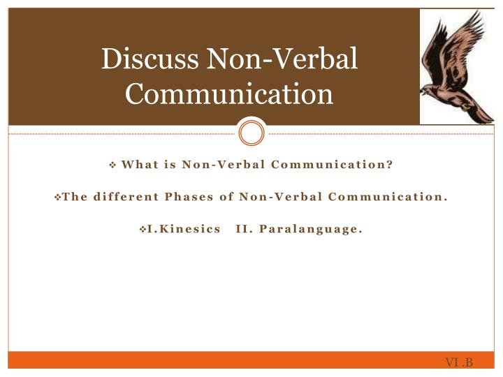 Discuss Non-Verbal Communication