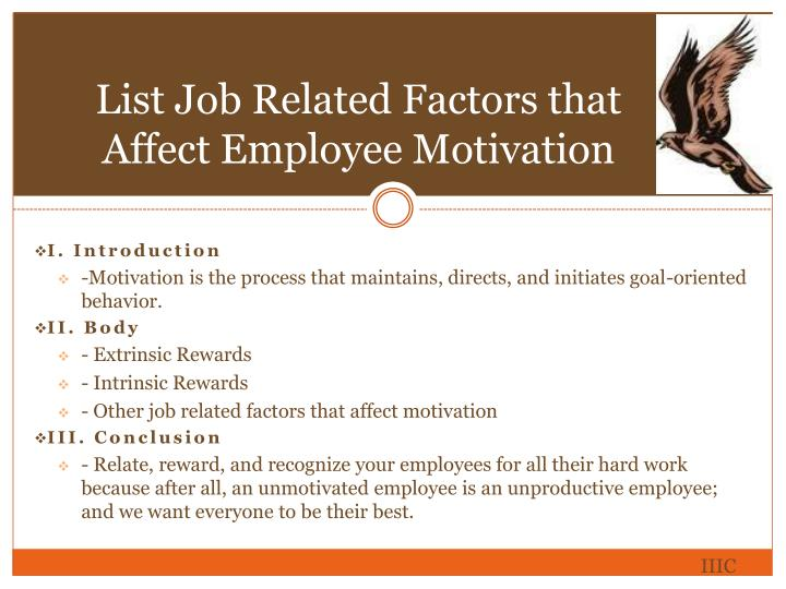 List Job Related Factors that Affect Employee Motivation