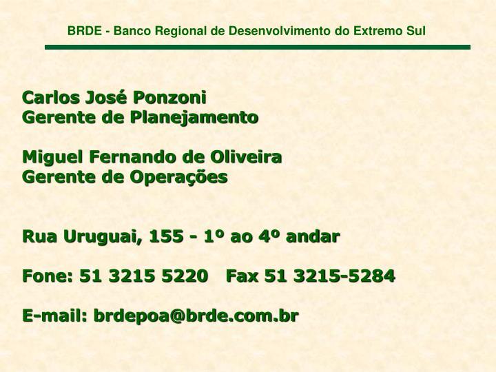 BRDE - Banco Regional de Desenvolvimento do Extremo Sul